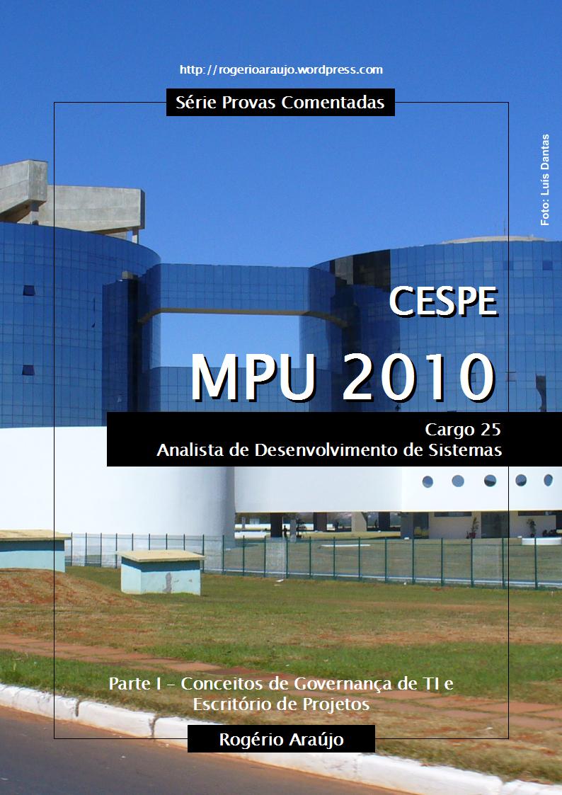 CESPE 2010 MPU - Cargo 25 - Foto: Luís Dantas