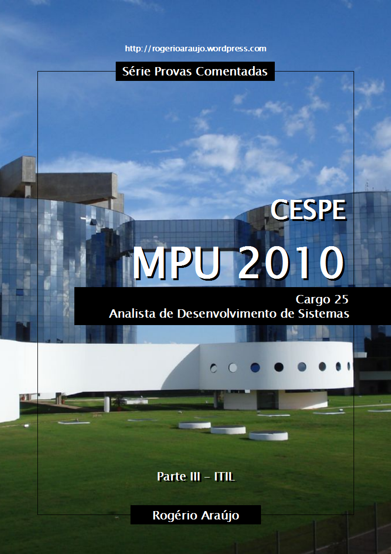 CESPE 2010 MPU - Cargo 25 - Parte III - ITIL