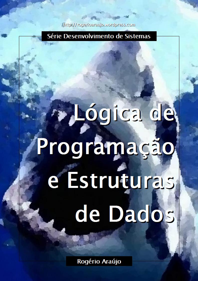 Curso de Lógica de Programação e Estruturas de Dados