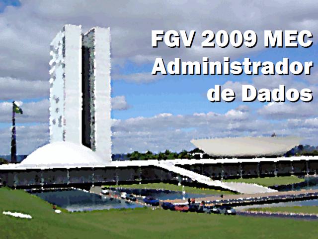 FGV 2009 MEC Administrador de Dados