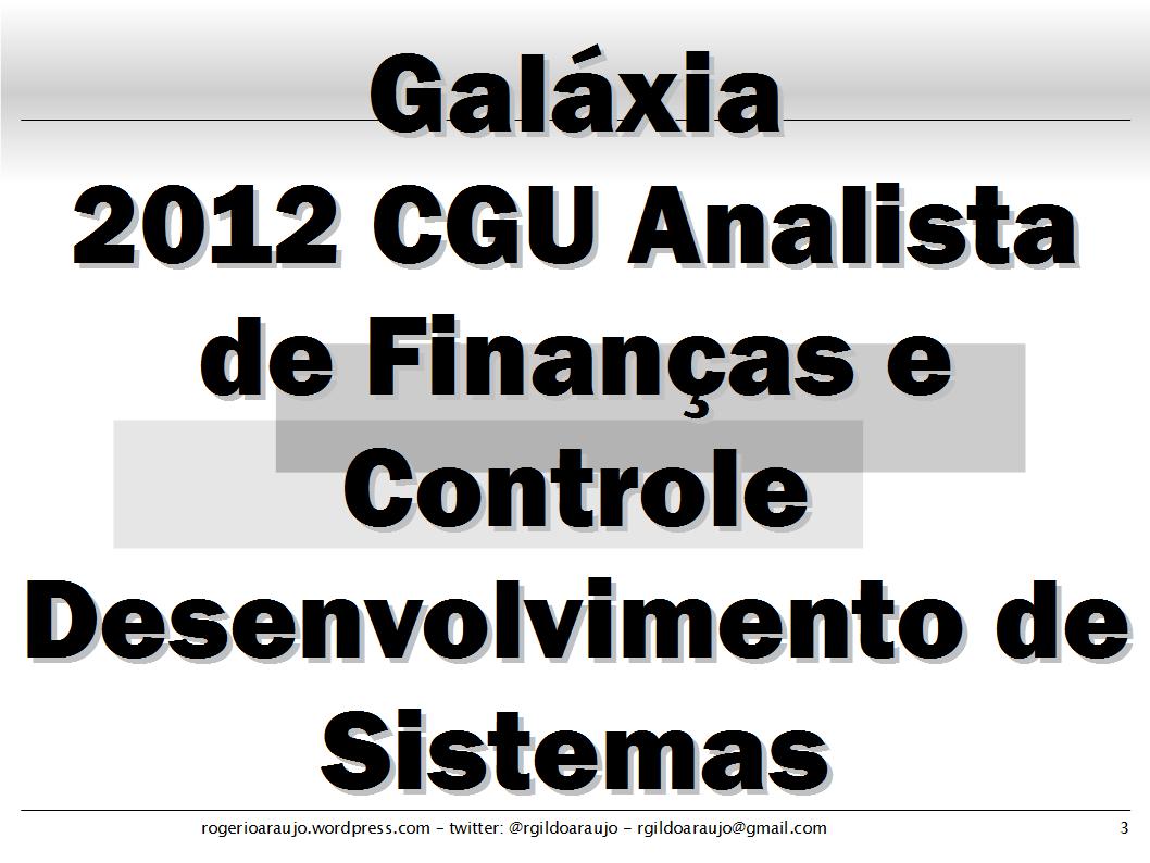 ESAF 2012 CGU - AFC Dev - Desenvolvimento de Sistemas