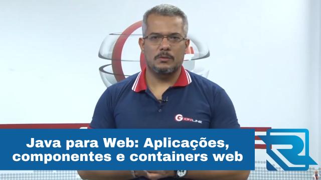 Java para Web: Questões sobre aplicações, componentes e containers web